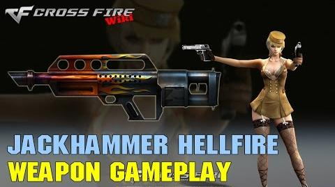 CrossFire - Jackhammer Hellfire - Weapon Gameplay