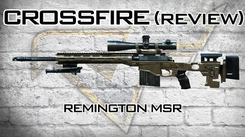 CrossFire - Remington MSR Review