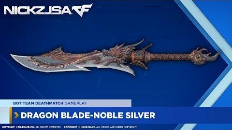 Dragon Blade-Noble Silver CROSSFIRE China 2