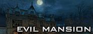 Evil Mansion