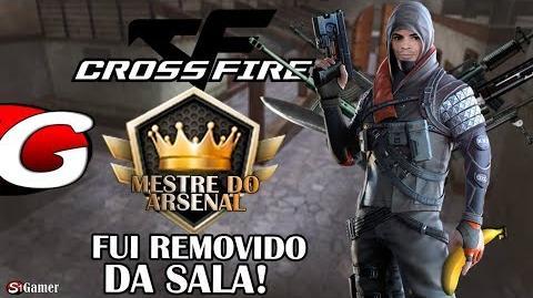 Mestre do Arsenal - FUI REMOVIDO DA SALA - CrossFire AL Gameplay 20 - SG