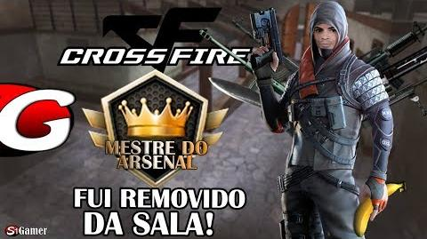 Mestre do Arsenal - FUI REMOVIDO DA SALA - CrossFire AL Gameplay 20 - SG