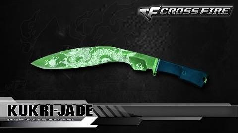 CrossFire China Kukri-Jade ☆