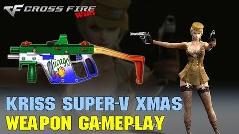 CrossFire - Kriss Super-V Xmas - Weapon Gameplay