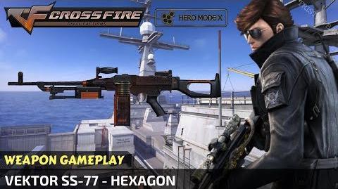 CrossFire - Vektor SS-77 - Hexagon