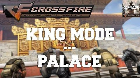 CrossFire Vietnam 2.0 King Mode - Palace Casual Mode (ft