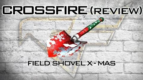 CrossFire - Field Shovel X-Mas Review