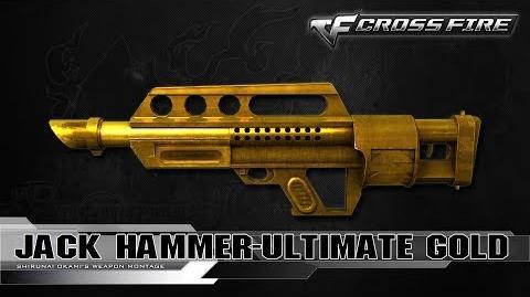 CrossFire Vietnam Jack Hammer-Ultimate Gold ☆