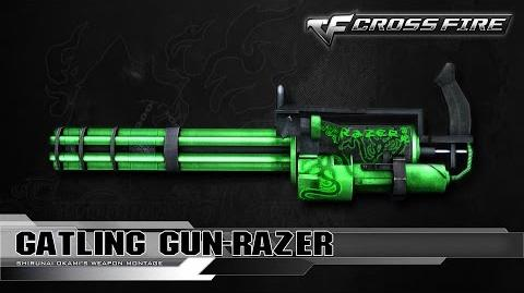 CrossFire China - Gatling Gun-Razer ☆