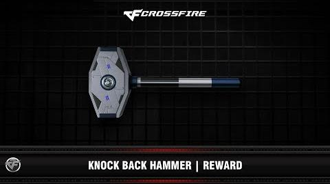 CF Knock Back Hammer Reward 2nd