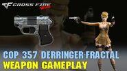 CrossFire - COP 357 Derringer-Fractal - Weapon Gameplay FFA