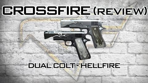 CrossFire - Dual Colt-Hellfire Review