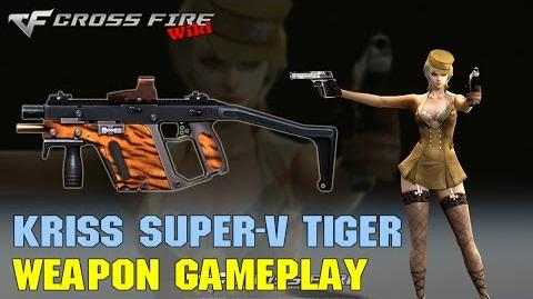 CrossFire - Kriss Super-V Tiger - Weapon Gameplay
