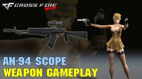 CrossFire - AN-94 Scope - Weapon Gameplay