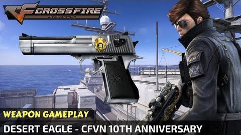 CrossFire Vietnam - Desert Eagle - CFVN 10th Anniversary