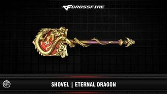 CF Shovel Eternal Dragon