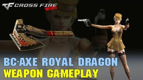 CrossFire - BC-Axe Royal Dragon - Weapon Gameplay