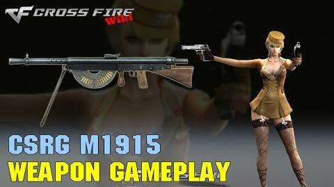 CrossFire - CSRG M1915 - Weapon Gameplay