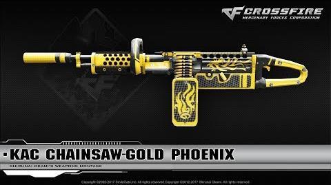CrossFire China KAC ChainSAW-Gold Phoenix