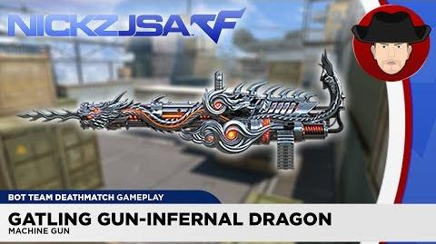 Gatling Gun-Infernal Dragon VVIP CROSSFIRE China 2