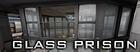 Glass Prison