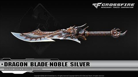 CrossFire China Dragon Blade-Noble Silver
