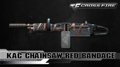 CrossFire China KAC ChainSAW-Red Bandage ☆