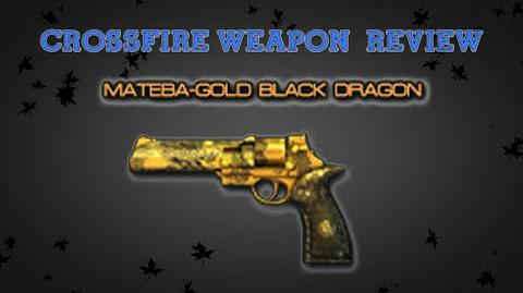 CrossFire Vietnam - Mateba-Gold Black Dragon -Review- ✔