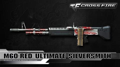 CrossFire China - M60-Red Ultimate Silversmith ☆