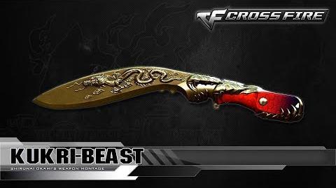 CrossFire China Kukri-Beast ☆