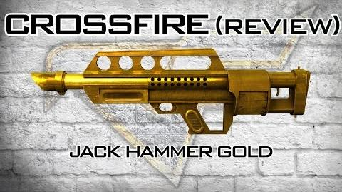 CrossFire - Jack Hammer Gold Review