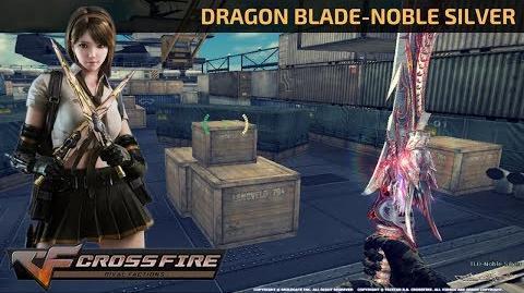 CrossFire Vietnam - Dragon Blade-Noble Silver