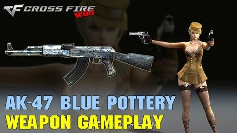 CrossFire - AK-47 Blue Pottery - Weapon Gameplay