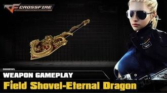CrossFire VN - Field Shovel-Eternal Dragon
