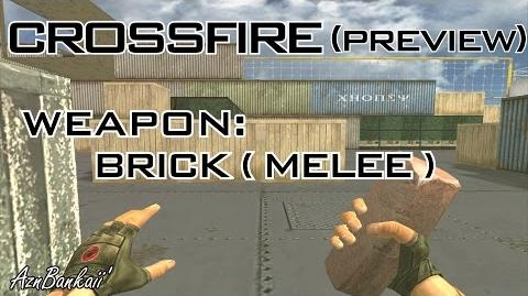 CrossFire Brick (Melee) Preview