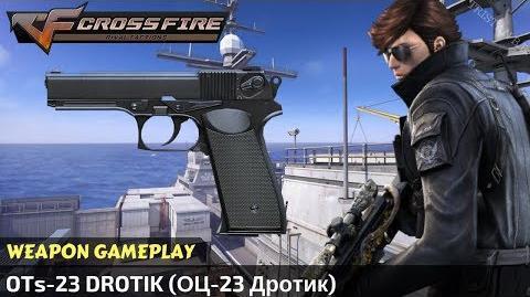 CrossFire Vietnam - OTs-23 Drotik (ОЦ-23 Дротик)