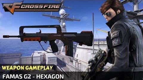 CrossFire - FAMAS G2 - Hexagon