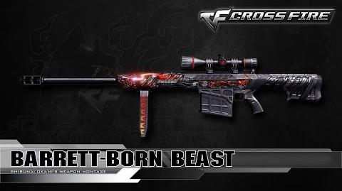 CrossFire China Barrett-Born Beast ☆
