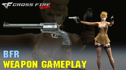 CrossFire - BFR - Weapon Gameplay