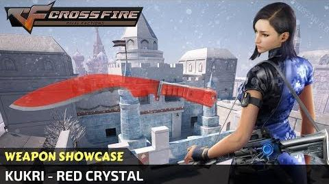 CrossFire China - Kukri - Red Crystal (with Transparency Test) (Showcase)