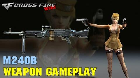 CrossFire - M240B - Weapon Gameplay