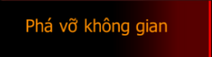 PhaVoKhongGian Mode