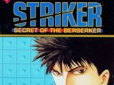 Striker: Secret of the Berserker Vol 1 3