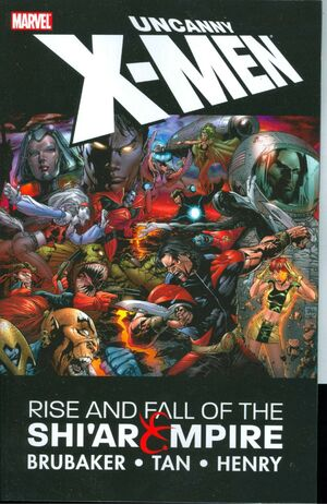 Uncanny X-Men Rise and Fall of the Shi'ar Empire Vol 1 1