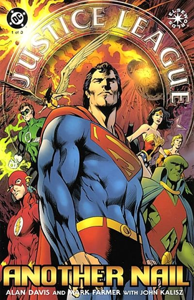 justice league another nail vol 1 hey kids comics wiki