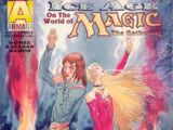 Ice Age on the World of Magic the Gathering Vol 1 1
