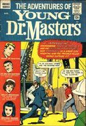 Adventures of Young Dr. Masters Vol 1 1