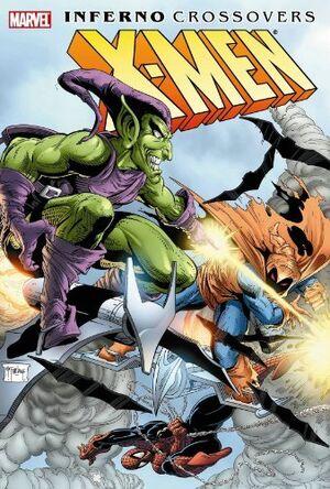 X-Men Inferno Crossovers Vol 1 1