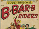 Bobby Benson's B-Bar-B Riders Vol 1