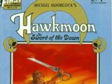 Hawkmoon Sword of the Dawn Vol 1 1